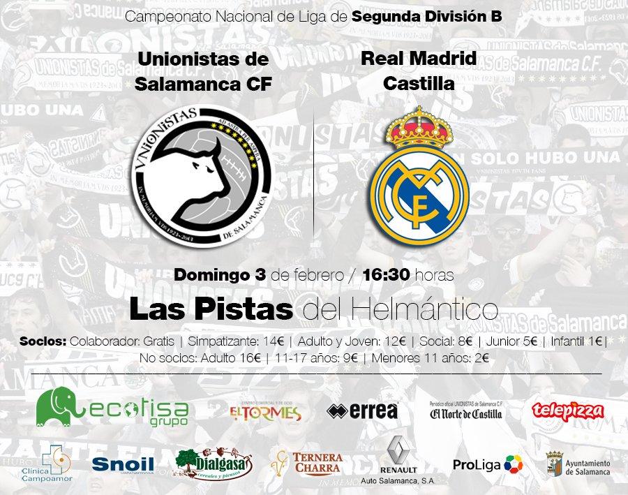 Información Sobre Las Entradas Para El Unionistas De Salamanca Cf Real Madrid Castilla Unionistas De Salamanca Cf