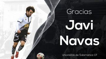 PLANTILLA | Unionistas de Salamanca y Javi Navas dan por finalizado su vínculo de mutuo acuerdo