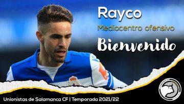 FICHAJE   Rayco, nueva incorporación de Unionistas de Salamanca
